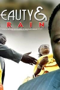BEAUTY AND BRAIN – Latest Yoruba Movie 2019