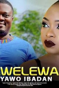 AWELEWA IYAWO IBADAN – Yoruba Movie 2019
