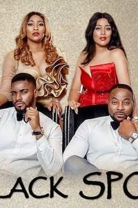 BLACK SPOT – Nollywood Movie 2019