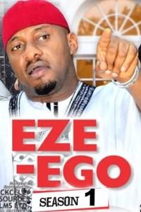EZE- EGO THE MONEY MAN 2 – Nollywood Movie 2019