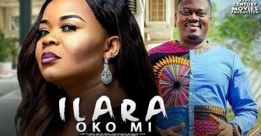 ilara oko mi latest yoruba movie
