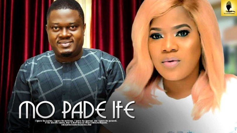 mo pade ife yoruba movie 2019
