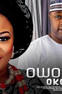 OWOYEMI OKO MI – Yoruba Movie 2019