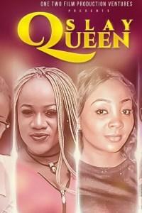 SLAY QUEENS – Nollywood Movie 2019