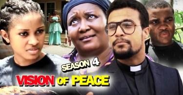 vision of peace season 4 nollywo