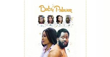 baby palaver nollywood movie 201