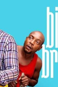 BIG BROTHER – Nollywood Movie 2019