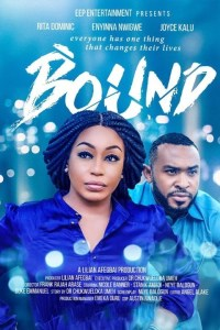 BOUND – Nollywood Movie 2019 [MP4 HD DOWNLOAD]