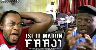 iseju marun faaji latest yoruba