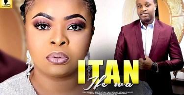 itan ife wa yoruba movie 2019 mp