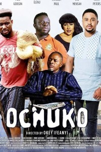 OCHUKO – Latest Nollywood Movie 2019