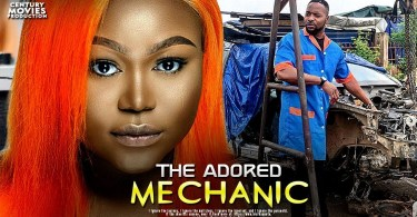 the adored mechanic nollywood mo