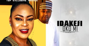 idakeji oko mi yoruba movie 2019