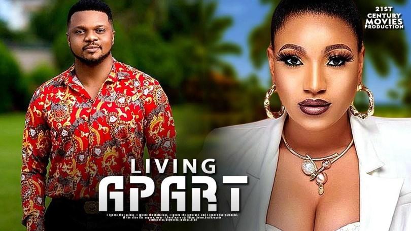 living apart nollywood movie 201