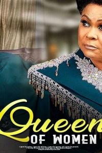 QUEEN OF WOMEN – Yoruba Movie 2019 [MP4 HD DOWNLOAD]