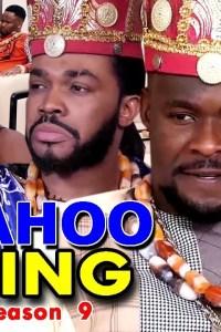 YAHOO KING SEASON 9 – Nollywood Movie 2019