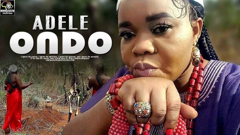 adele ondo yoruba movie 2019 mp4