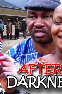 AFTER DARKNESS SEASON 3 – Nollywood Movie 2019