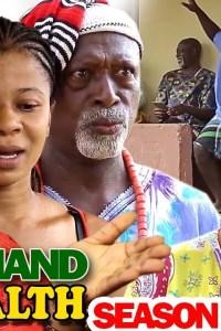 COLD HAND OF WEALTH SEASON 1 – Nollywood Movie 2019