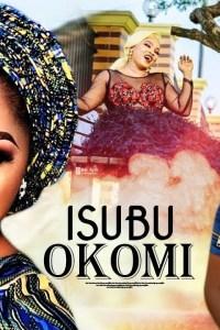 ISUBU OKO MI – Yoruba Movie 2019 [MP4 HD DOWNLOAD]