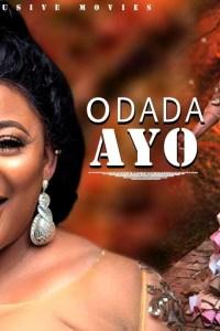 ODADA AYO – Yoruba Movie 2019 [MP4 HD DOWNLOAD]