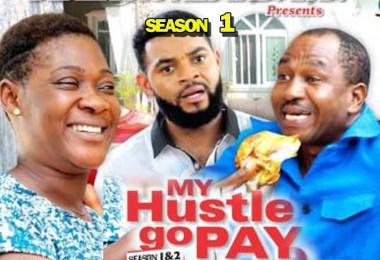 my hustle go pay season 1 nollyw