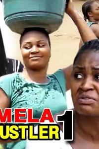 PAMELA THE HUSTLER SEASON 1 – Nollywood Movie 2019