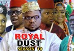 royal dust season 10 nollywood m