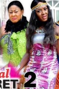 ROYAL SECRET SEASON 2 – Nollywood Movie 2019