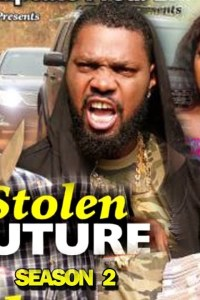 STOLEN FUTURE SEASON 2 – Nollywood Movie 2019
