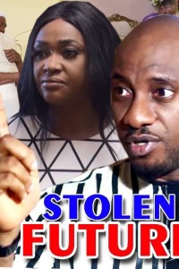 STOLEN FUTURE SEASON 3 – Nollywood Movie 2019