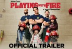 Playing with Fire Trailer – Latest 2019 Movie