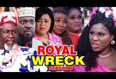 royal wreck season 6 nollywood m