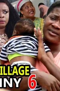 CRAZY VILLAGE NANNY SEASON 6 – Nollywood Movie 2019