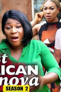 LAST AFRICAN CASANOVA SEASON 2 – Nollywood Movie 2019