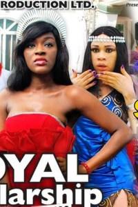 ROYAL SCHOLARSHIP SEASON 9&10 – Nollywood Movie 2019