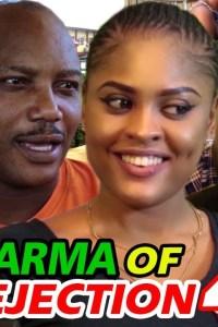 KARMA OF REJECTION SEASON 4 – Nollywood Movie 2020