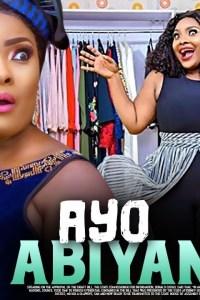 AYO ABIYAMO -Yoruba Movie 2020 [MP4 HD DOWNLOAD]