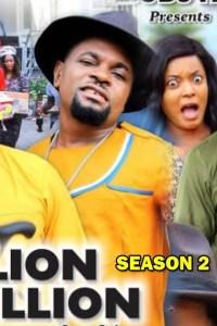 MILLION MILLION SEASON 2 – Nollywood Movie 2020