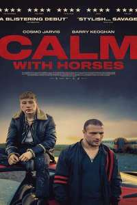 Latest Movie: Calm with Horses (2019) | Download MP4