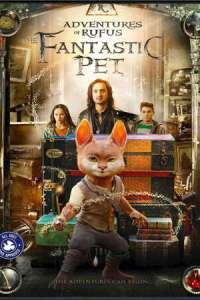 SUBTITLE: Adventures of Rufus: The Fantastic Pet (2020)