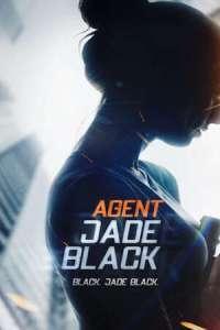 DOWNLOAD MOVIE: Agent Jade Black (2020)