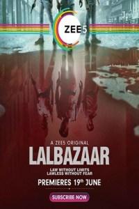 Lalbazaar Season 1 S01 Hindi Complete Web Series