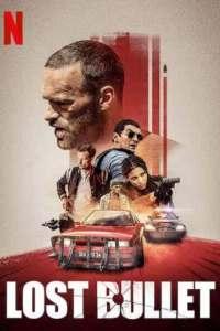 Lost Bullet (2020) Movie