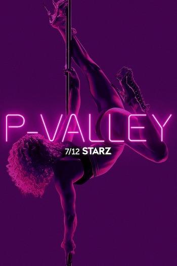 P-Valley Season 1 (S01) Complete Web Series