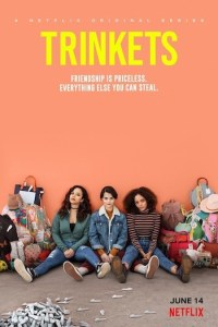 Trinkets Season 2 Episode 6 (S02 E06) TV Series