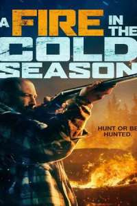 A Fire in the Cold Season (2020) Full Movie