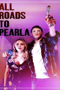 All Roads to Pearla (2020) Full Movie