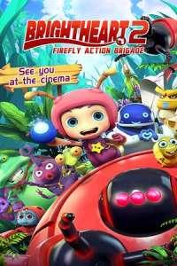 Brightheart 2: Firefly Action Brigade (2020) Full Movie