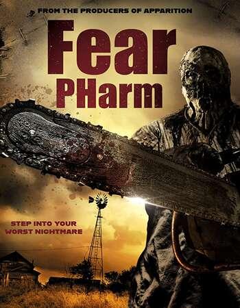 Fear PHarm (2020) Full Movie